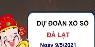 Dự đoán XSDL ngày 9/5/2021