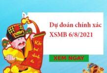 Dự đoán chính xác XSMB 6/8/2021