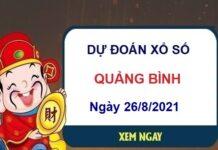 Dự đoán XSQB ngày 26/8/2021