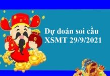 Dự đoán soi cầu KQXSMT 29/9/2021